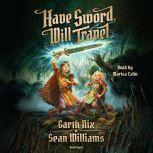 Have Sword, Will Travel, Garth Nix