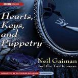 Hearts, Keys, and Puppetry, Neil Gaiman; the Twitterverse