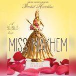 Miss Mayhem A Rebel Belle Novel, Rachel Hawkins
