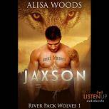 Jaxson, Alisa Woods