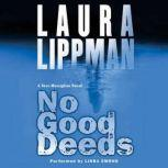 No Good Deeds, Laura Lippman