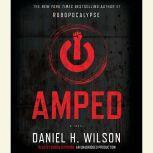 Amped, Daniel H. Wilson