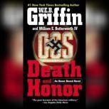 Death and Honor, W.E.B. Griffin