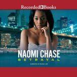 Betrayal, Naomi Chase