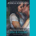 The Coincidence of Callie & Kayden, Jessica Sorensen