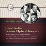 Classic Radios Greatest Mystery Shows, Vol. 1, Hollywood 360