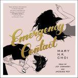 Emergency Contact, Mary H. K. Choi