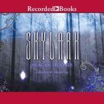 Skylark, Meagan Spooner