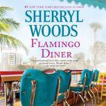 Flamingo Diner, Sherryl Woods