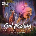 Soul Riders The Legend Awakens, Helena Dahlgren