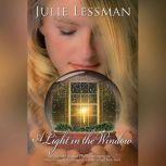 A Light in the Window, Julie Lessman