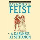 A Darkness at Sethanon, Raymond Feist