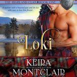 Loki, Keira Montclair