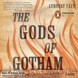 The Gods of Gotham, Lyndsay Faye
