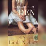 In Search of Eden, Linda Nichols