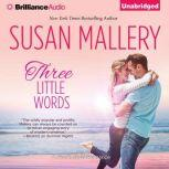 Three Little Words, Susan Mallery