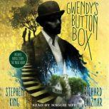 """Gwendy's Button Box Includes bonus story """"The Music Room"""", Stephen King"""