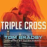 Triple Cross, Tom Bradby
