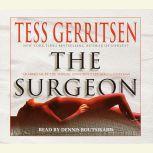 The Surgeon: A Rizzoli & Isles Novel, Tess Gerritsen