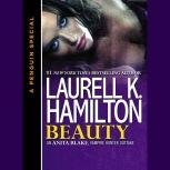 Beauty An Anita Blake, Vampire Hunter Outtake, Laurell K. Hamilton