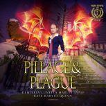 Pillage & Plague, Kate Karyus Quinn