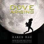 Dove Arising, Karen Bao