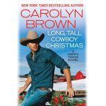 Long, Tall Cowboy Christmas, Carolyn Brown
