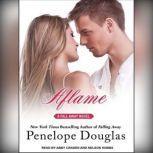 Aflame, Penelope Douglas