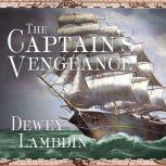 The Captain's Vengeance, Dewey Lambdin