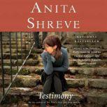 Testimony, Anita Shreve