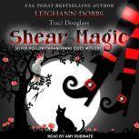 Shear Magic, Leighann Dobbs