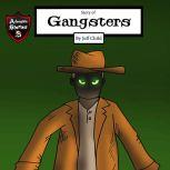 Story of Gangsters A Hero Facing a Dilemma (Kids' Adventure Stories), Jeff Child