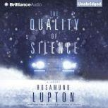 The Quality of Silence, Rosamund Lupton