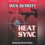Heat Sync, Wes DeMott