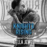 Knights Rising, Bella Jewel