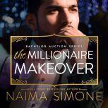 Millionaire Makeover, The, Naima Simone