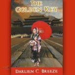 The Golden Key, Darlien C. Breeze