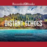 Distant Echoes, Colleen Coble