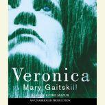 Veronica, Mary Gaitskill