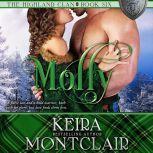 Molly, Keira Montclair
