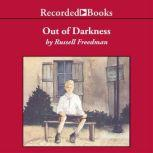 Out of Darkness The Story of Louis Braille, Russell Freedman