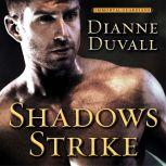 Shadows Strike, Dianne Duvall
