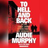 To Hell and Back, Audie Murphy