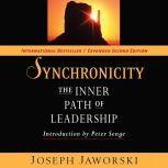 Synchronicity The Inner Path of Leadership, Joseph Jaworski