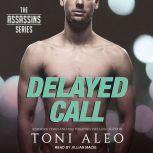 Delayed Call, Toni Aleo