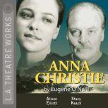 Anna Christie, Eugene O'Neill