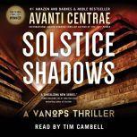 Solstice Shadows A VanOps Thriller, Avanti Centrae