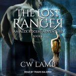 Dragon's Teeth An Alex Rogers Adventure, Charles Lamb