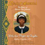Dear America: With the Might of Angels, Andrea Davis Pinkney
