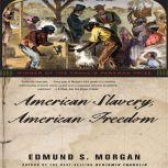 American Slavery, American Freedom, Edmund S. Morgan